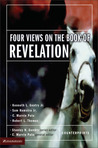 Four Views on the Book of Revelation by C. Marvin Pate