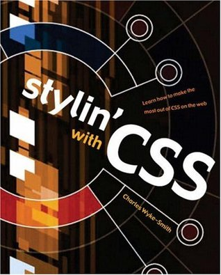 Stylin' with CSS by Charles Wyke-Smith