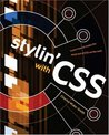 Stylin' with CSS: A Designer's Guide
