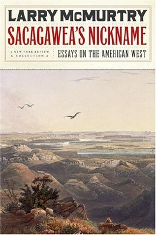 Sacagawea's Nickname: Essays on the American West (New York Review Collections)