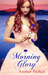 Morning Glory (The Heart's Spring, #3)