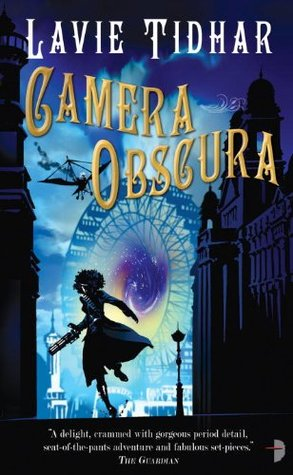 Camera Obscura by Lavie Tidhar