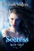 Seeress by Ednah Walters