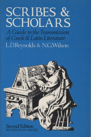 Scribes and Scholars by Leighton D. Reynolds