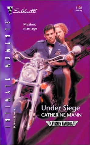 Under Siege (Wingmen Warriors, #3) by Catherine Mann