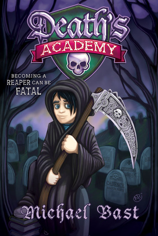 Death's Academy by Michael Bast