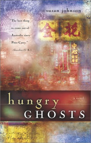 Hungry Ghosts by Susan  Johnson