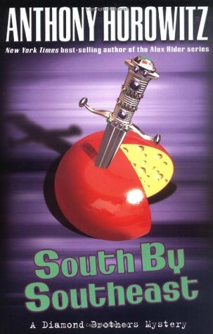 South by Southeast by Anthony Horowitz