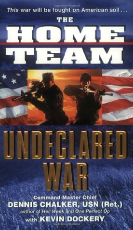 Undeclared War (The Home Team, #1)