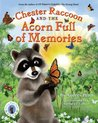 Chester Raccoon and the Acorn Full of Memories  (Chester the Raccoon (Kissing Hand) #5)