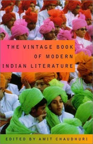 The Vintage Book of Modern Indian Literature by Amit Chaudhuri