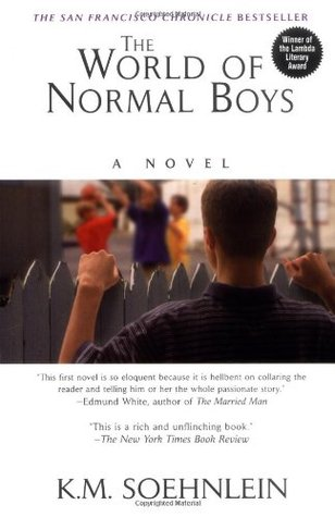 The World of Normal Boys by K.M. Soehnlein