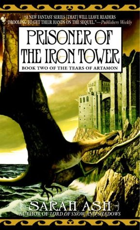 Prisoner of the Iron Tower (Tears of Artamon, #2)