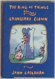 The King of Things and the Cranberry Clown