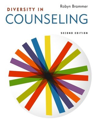 Diversity in Counseling, 2nd Edition  by  Robyn Brammer