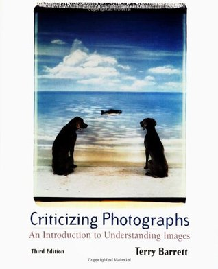 Criticizing Photographs by Terry Barrett