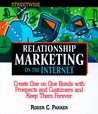 Streetwise Relationship Marketing On The Internet by Roger C. Parker