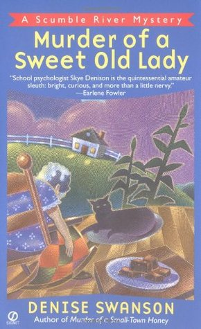Murder of a Sweet Old Lady by Denise Swanson