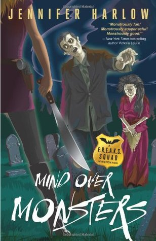 Mind Over Monsters (A F.R.E.A.K.S. Squad Investigation, #1)