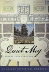 Quiet Meg (Regency Trilogy, #1)