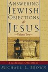 Answering Jewish Objections to Jesus, vol. 2: Theological Objections