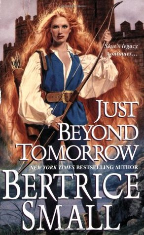 Just Beyond Tomorrow by Bertrice Small