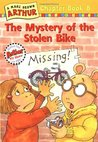 The Mystery of the Stolen Bike (Arthur Chapter Book, #8)