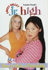 How to Ruin a Friendship (Sweet Valley Jr. High, #7)