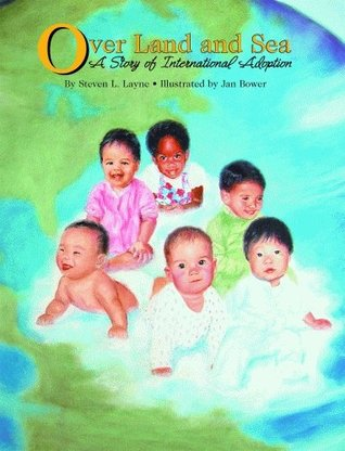 Download for free Over Land and Sea: A Story of International Adoption PDB