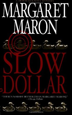 Slow Dollar (Deborah Knott Mysteries #9)