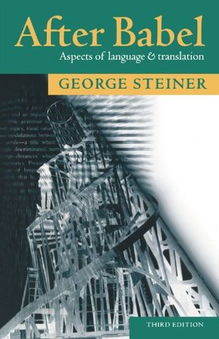 After Babel by George Steiner
