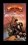 The Forbidden City (The World of Lone Wolf, #2)