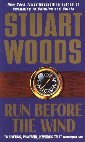 Run Before The Wind by Stuart Woods