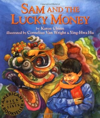Sam and the Lucky Money by Karen Chinn