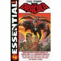 Essential Tomb of Dracula, Vol. 4 by Marv Wolfman