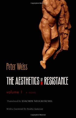 The Aesthetics of Resistance, Vol. 1 by Peter Weiss