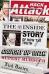 Hack Attack: How the Truth Caught Up with the World's Most Powerful Man