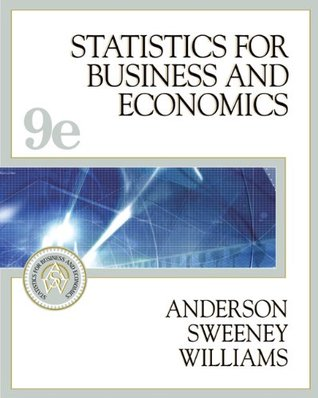 Statistics for Business and Economics [with CD-ROM and InfoTrac] by David R. Anderson