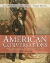 American Conversations, Volume 1: From Colonization Through Reconstruction