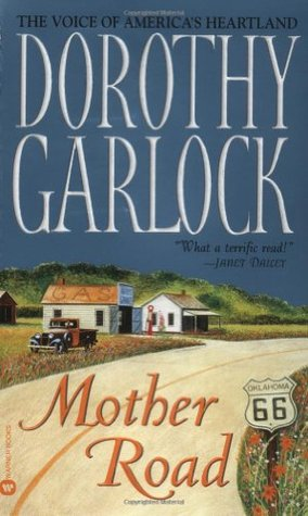 Mother Road by Dorothy Garlock
