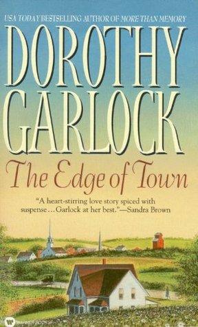 The Edge of Town by Dorothy Garlock
