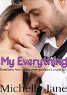 My Everything by Michelle Jane