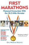 First Marathons: Personal Encounters with the 26.2-Mile Monster