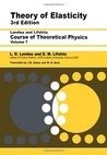 Course of Theoretical Physics: Vol.7, Theory of Elasticity