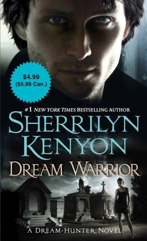 Dream Warrior by Sherrilyn Kenyon