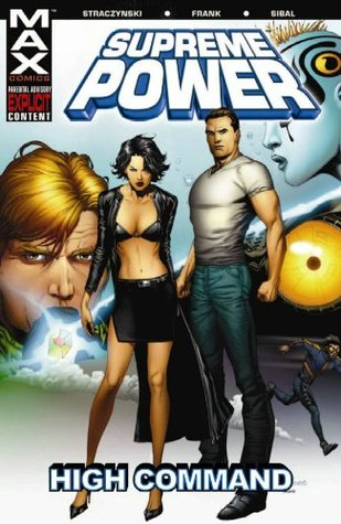 Supreme Power, Volume 3 by J. Michael Straczynski