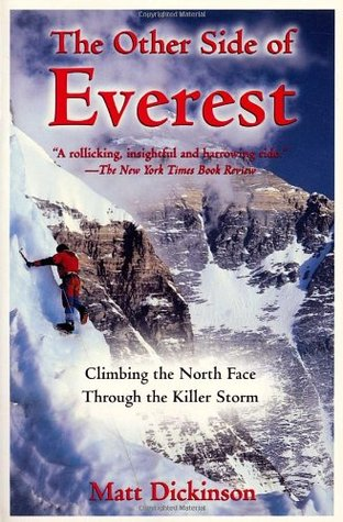 The Other Side of Everest by Matt Dickinson