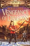 Vengeance of Dragons (The Secret Texts, #2)