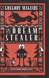 The Dream Stealer by Gregory Maguire