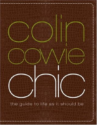 Colin Cowie Chic by Colin Cowie